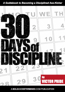 30 days of disclipline